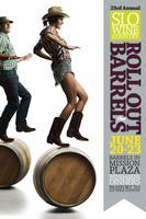 SLO Wine Country's Roll Out the Barrels Weekend!