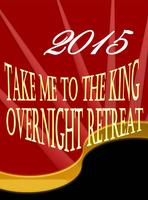 2/27/15 Spirituality OVERNIGHT RETREAT & CONFERENCE...