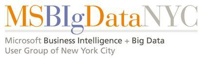 Microsoft Business Intelligence & Big Data User Group...