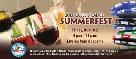 2013 Eagle & Badge SummerFest - Tickets AVAILABLE at...