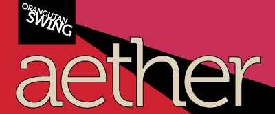 AETHER: Is the Medium Still the Message?
