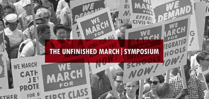 Unfinished March Symposium