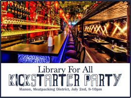Library For All Kickstarter Party