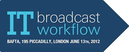 IT Broadcast Workflow 2012
