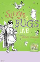 Slugs and Bugs Live in Concert