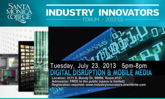 Industry Innovators: Digital Disruption & Mobile Media