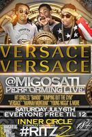Versace Versace Saturday @ RITZ2 w/ Migos Live