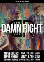 L4LM Presents: Live For Live Jams Featuring Damn Right