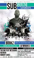 8/3/13 FREE SUBsound Saturdays w/ BOOKZ (NYC) & DJ...
