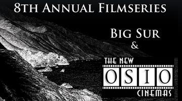 Week 8 of Big Sur International Short Film Screening...