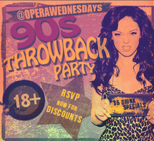 90s THROWBACK PARTY | 18+  | 7.17.13