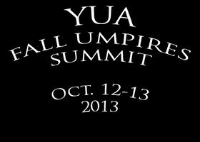 Youth Umpiring Association 2013 Fall Umpires Summit