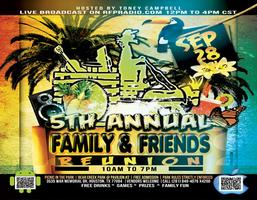 5th Annual Family & Friends Reunion