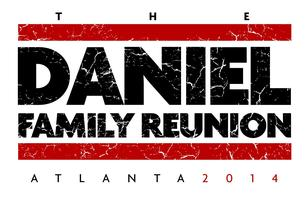 The Daniel Family Reunion 2014