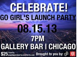 CELEBRATE: Go Girl's Launch Party!