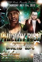 Philthy Rich Live!