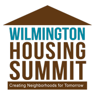 2013 Wilmington Housing Summit- Creating Neighborhoods...
