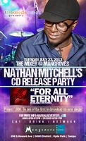 """Nathan Mitchell's """"For All Eternity"""" Single Release at..."""