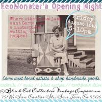EcoMonster's Opening Night @ New Location!