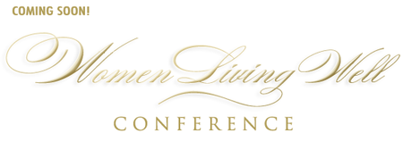 Women Living Well Conference