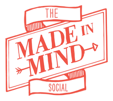 THE MADE IN MIND LAUNCH PARTY