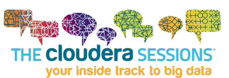 The Cloudera Sessions - San Francisco