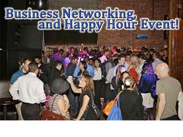 Business Networking, and Happy Hour Event!