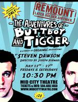 """The Adventures of Butt Boy and Tigger"" - Friday, July..."
