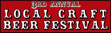3rd Annual Local Craft Beer Festival