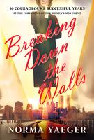 Norma Yaeger Book Signing - Breaking Down the Walls