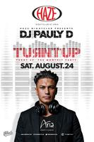 Turnt Up with DJ Pauly D @ HAZE Nightclub