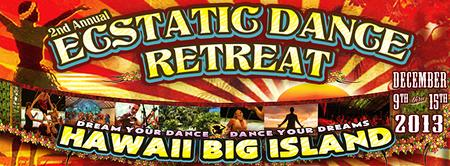 2nd Annual Ecstatic Dance Retreat - Kalani, Big Island...