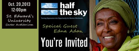Half the Sky Screening: Featuring Edna Adan & Khalida...
