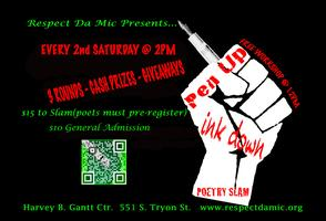 "Respect Da Mic's ""Pen Up-Ink Down"" Poetry Slam"