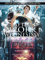AFTER WORK WEDNESDAY | 18+  | 7.24.13
