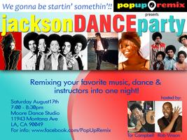 JACKSON Dance Party Hosted by Tor Campbell and Rob Vins...