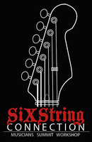 Six String Connection Musicians Summit Workshop