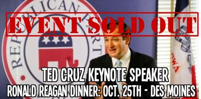 -Event Sold Out - Iowa GOP Reagan Dinner w/ Senator...