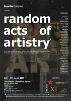 Random Acts of Artistry2: BIG ART SHOW (Private View)