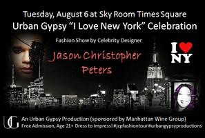 I Love NY Celebration Featuring Fashion Show by Jason C...