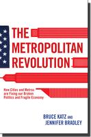 Bruce Katz - The Metropolitan Revolution National...