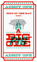 Doc's of the Bay Presents: A Big Ole Pig