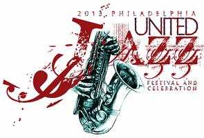 Philadelphia United Jazz Festival And Celebration