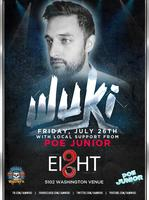 Friday Night Lights Present: Wuki at Ei8ht August 16th...