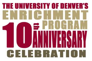 The Enrichment Program's 10th Anniversary Open House