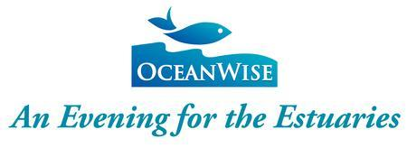 OceanWise An Evening for the Estuaries