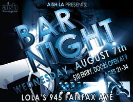 BAR NIGHT @ LOLA'S