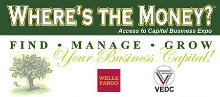 Where's the Money? Access To Capital Business Expo -...