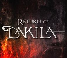 RETURN OF DAKILA