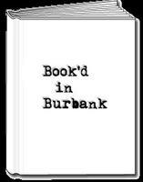 Book'd in Burbank - Season Finale Event